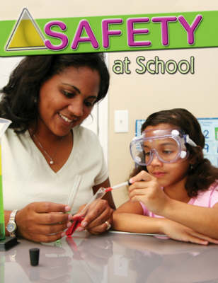Safety at School (Paperback)
