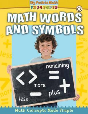 Math Words and Symbols - My Path to Math (Library) (Hardback)