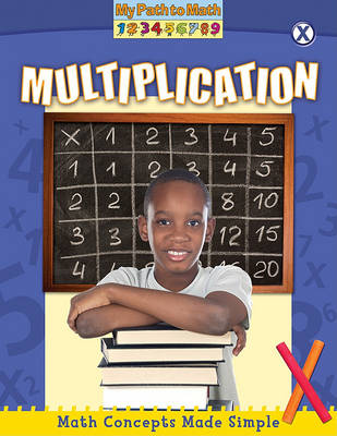 Multiplication - My Path to Math (Library) (Hardback)