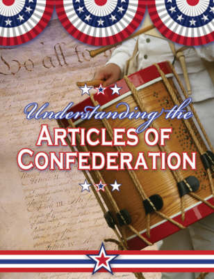 Understanding the Articles of Confederation (Hardback)