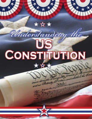 Understanding the US Constitution (Hardback)