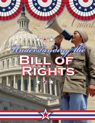 Understanding the Bill of Rights (Paperback)