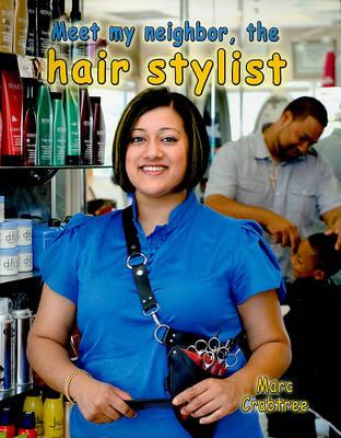 Meet My Neighbor The Hair Stylist (Paperback)