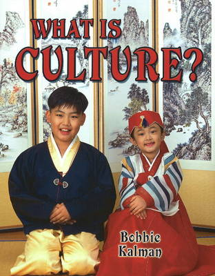 What Is Culture - Our Multicultural World (Paperback)