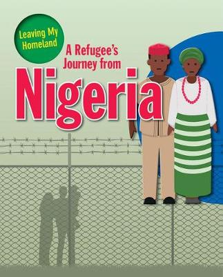A Refugee s Journey from Nigeria - Leaving My Homeland (Paperback)
