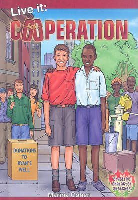 Live It: Cooperation - Crabtree Character Sketches (Hardback)