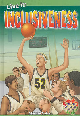 Live It: Inclusiveness - Crabtree Character Sketches (Hardback)