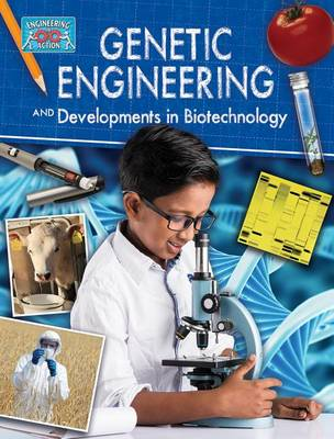 Genetics Engineering and Developments in Biotechnology - Engineering in Action (Paperback)