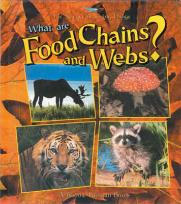 What are Food Chains and Webs? (Paperback)