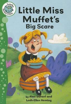 Little Miss Muffet's Big Scare - Tadpoles: Nursery Crimes (Paperback)