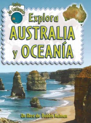 Explora Australia y Oceania - Explora Los Continentes (Hardback)