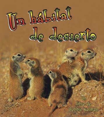 Un Habitat de Desierto (Paperback)