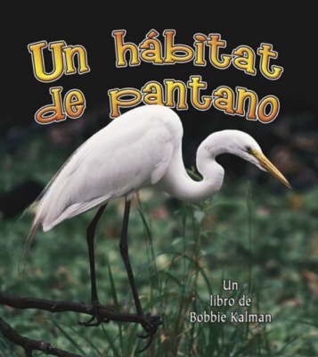 Un Habitat de Pantano (Paperback)