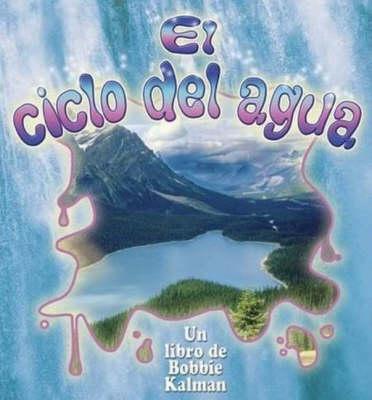 El Ciclo del Agua (Paperback)