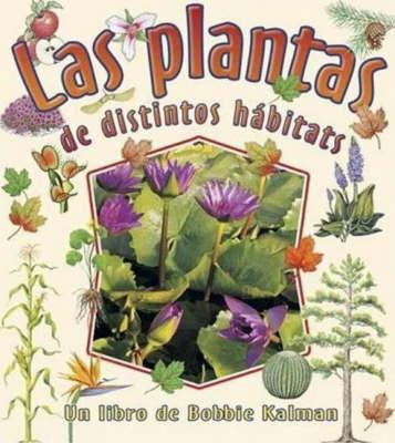 Las Plantas de Distintos Habitats (Paperback)