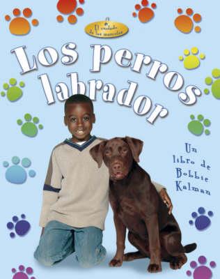 Los Perros Labrador (Hardback)