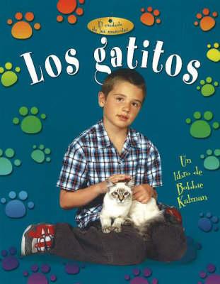 Los Gatitos (Kittens) (Paperback)