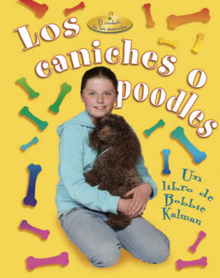 Los Caniches O Poodles (Paperback)