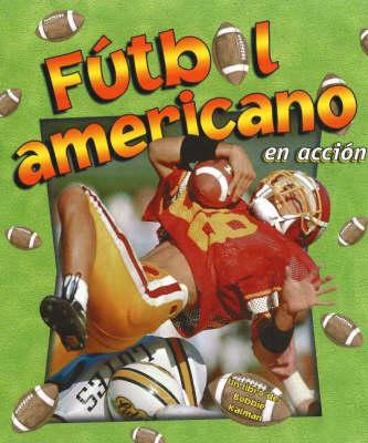 Futbol Americano - Deportes en Accion S. (Hardback)