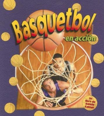 Basquetbol en Accion - Deportes en Accion S. (Paperback)
