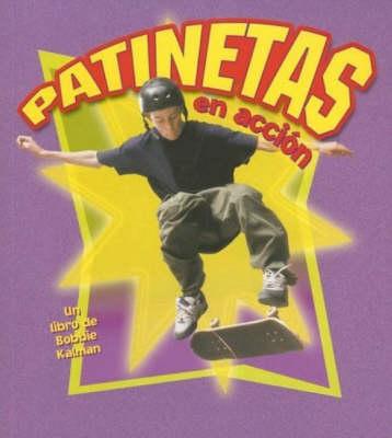 Patinetas en Accion - Deportes en Accion S. (Paperback)