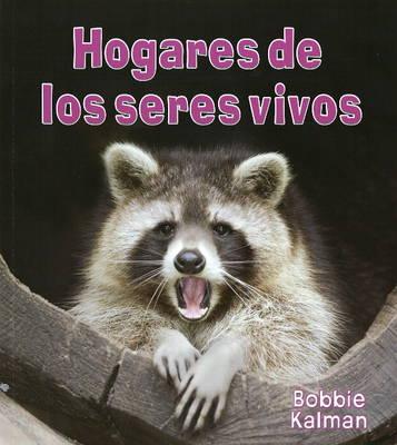 Hogares de Los Seres Vivos (Paperback)