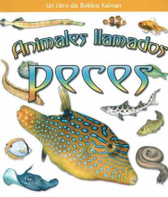 Animales Llamados Peces (Animals Called Fish) (Hardback)