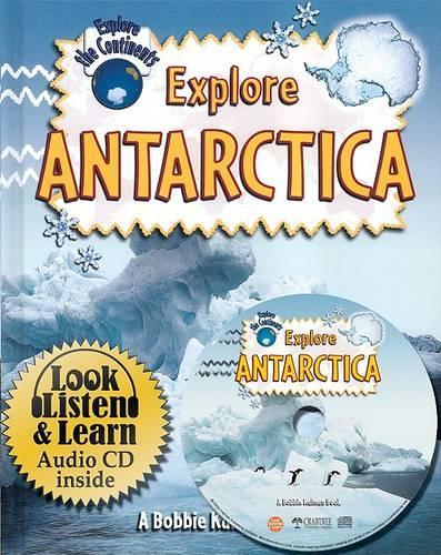 Explore Antarctica - Explore the Continents