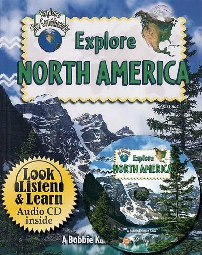 Explore North America - Explore the Continents