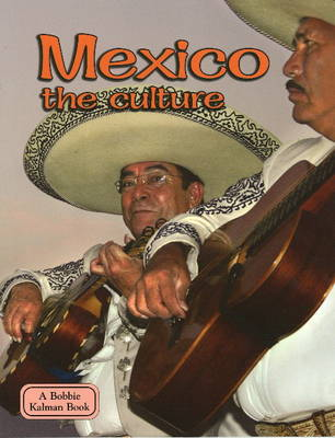 Mexico the Culture (Hardback)