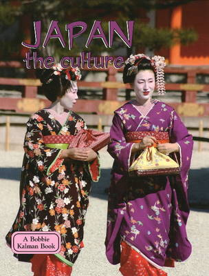 Japan, the Culture - Lands, Peoples & Cultures (Hardback)