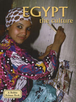 Egypt: The Culture - Lands Peoples and Cultures (Paperback)