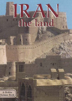 Iran, the Land - Lands, Peoples & Cultures (Paperback)