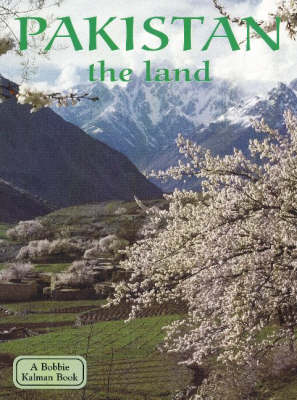 Pakistan, the Land - Lands, Peoples & Cultures (Paperback)