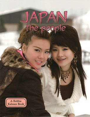 Japan, the People - Lands, Peoples & Cultures (Paperback)