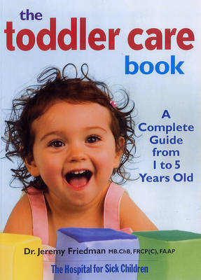 Toddler Care Book: A Complete Guide from 1 to 5 Years Old (Paperback)