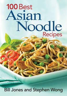 100 Best Asian Noodle Recipes (Paperback)