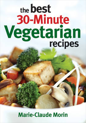 The Best 30-Minute Vegetarian Recipes (Paperback)