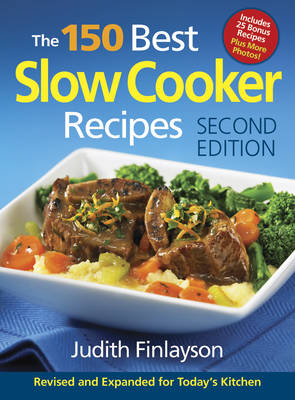 The 150 Best Slow Cooker Recipes (Paperback)