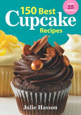 150 Best Cupcake Recipes (Paperback)