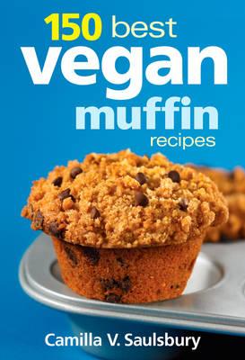 150 Best Vegan Muffin Recipes (Paperback)