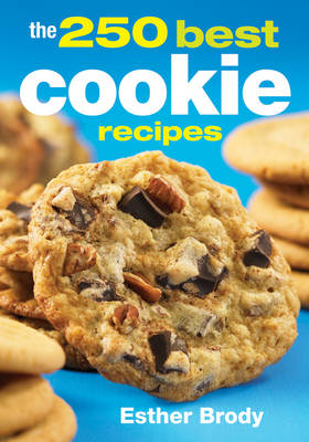 The 250 Best Cookie Recipes (Paperback)