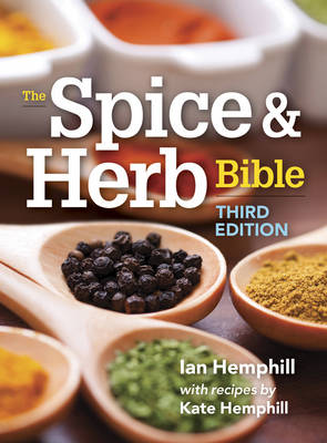 Spice and Herb Bible (Paperback)