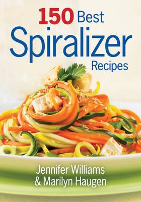 150 Best Spiralizer Recipes (Paperback)
