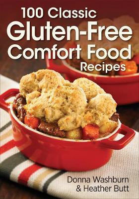 100 Classic Gluten-Free Comfort Food Recipes (Paperback)