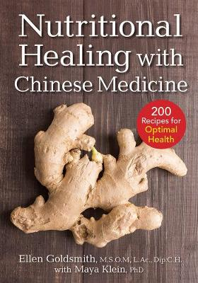 Nutritional Healing with Chinese Medicine: + 200 Recipes for Optimal Health (Paperback)