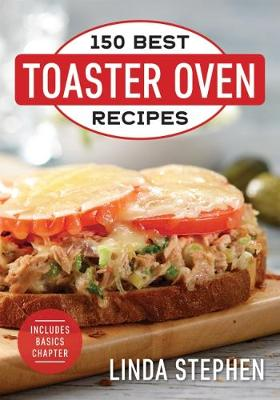 150 Best Toaster Oven Recipes 2018 (Paperback)
