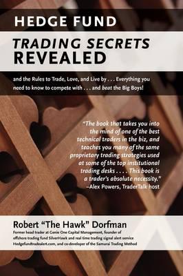 Hedge Fund Trading Secrets Revealed (Hardback)