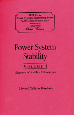 Power System Stability, Volumes I, II, III: 3 Volume Set - IEEE Press Series on Power Engineering (Paperback)