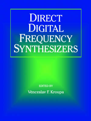 Direct Digital Frequency Synthesizers (Paperback)